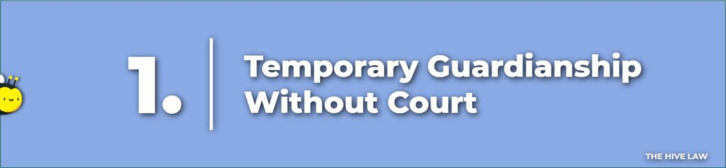 Temporary Guardianship Without Court - Temporary Guardianship Form