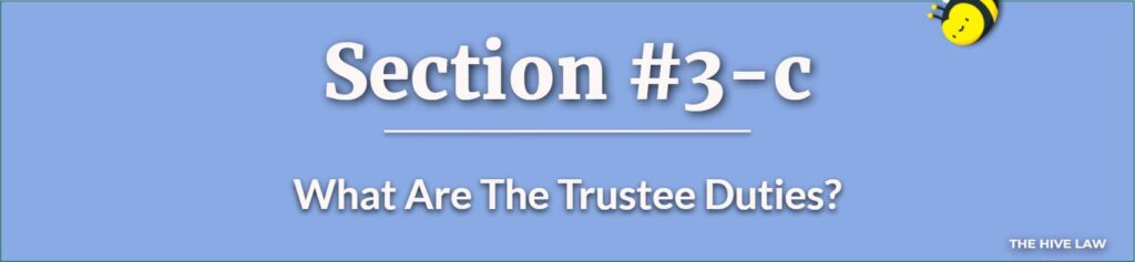 Trustee Duties - What Power Does An Executor Of A Trust Have - Trustee Role - What Is A Trustee In A Will