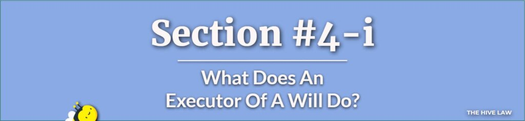 What Does An Executor Of A Will Do - What An Executor Cannot Do - Difference Between Executor And Trustee