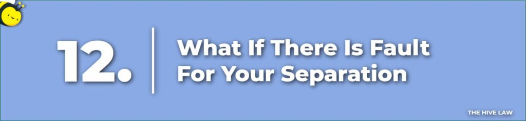 What If There Is Fault For Your Separation - Prenuptial Agreement Checklist