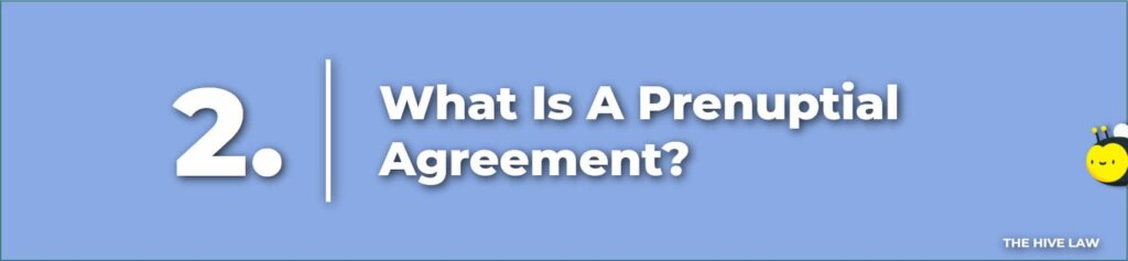 What Is A Prenuptial Agreement