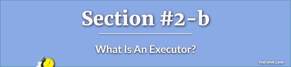 What Is An Executor - Executor Of An Estate - What Does An Executor Of A Will Do - Difference Between Executor And Trustee