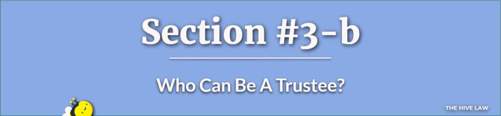 Who Can Be A Trustee - Trustee Duties - What Is A Trustee In A Will - Difference Between Executor And Trustee