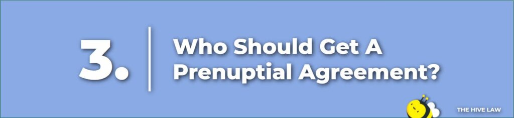 Who Should Get A Prenuptial Agreement