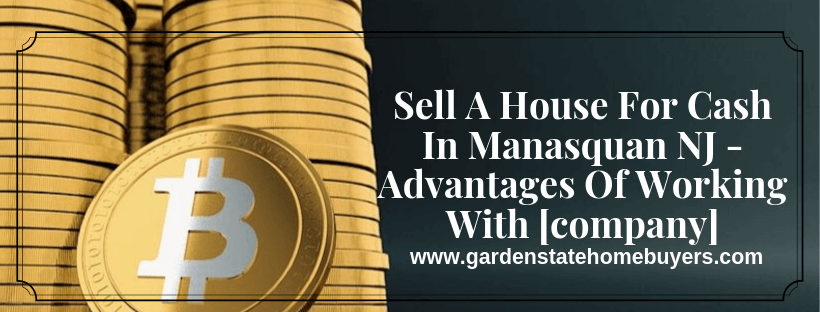 sell your property In Manasquan NJ