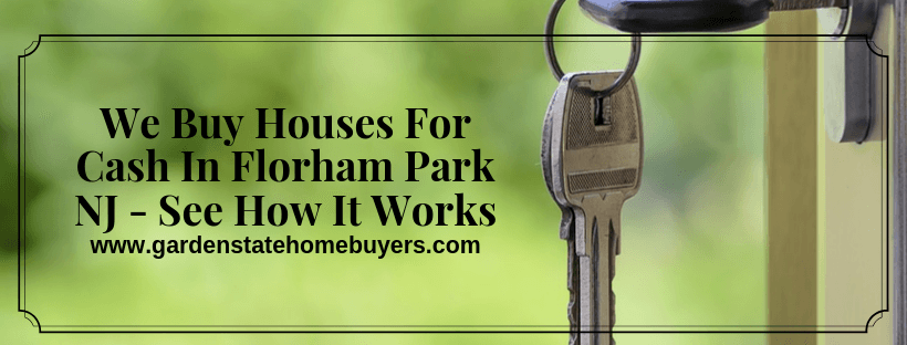 We Buy Houses For Cash In Florham Park NJ