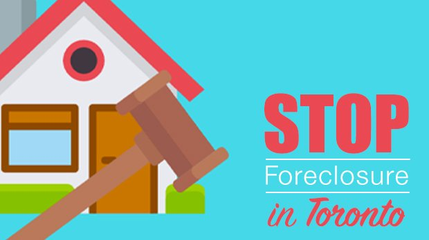 stop foreclosure Toronto