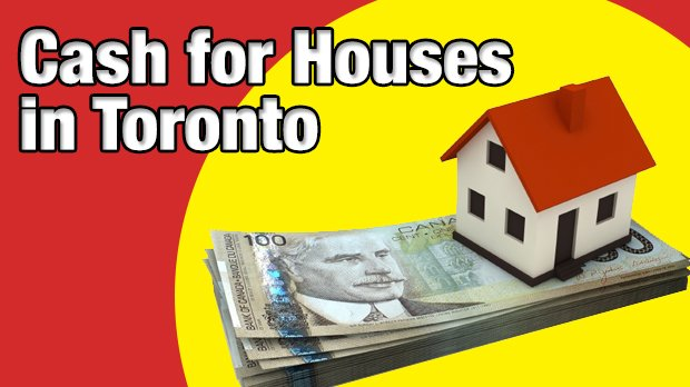 cash for houses toronto
