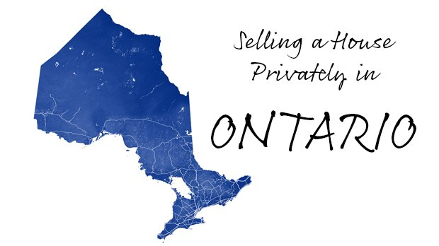selling a house privately in ontario