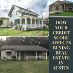 How-Your-Credit-Score-Affects-Buying-Real-Estate-in-Austin-TX
