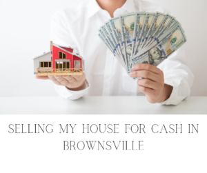 Sell My House Fast Brownsville