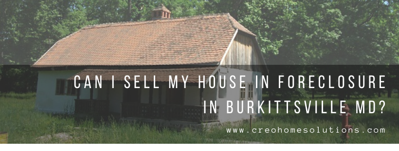 We buy houses in Burkittsville MD