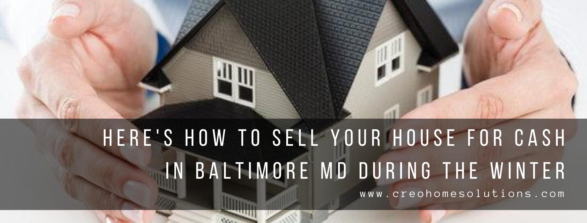 We buy properties in Baltimore MD