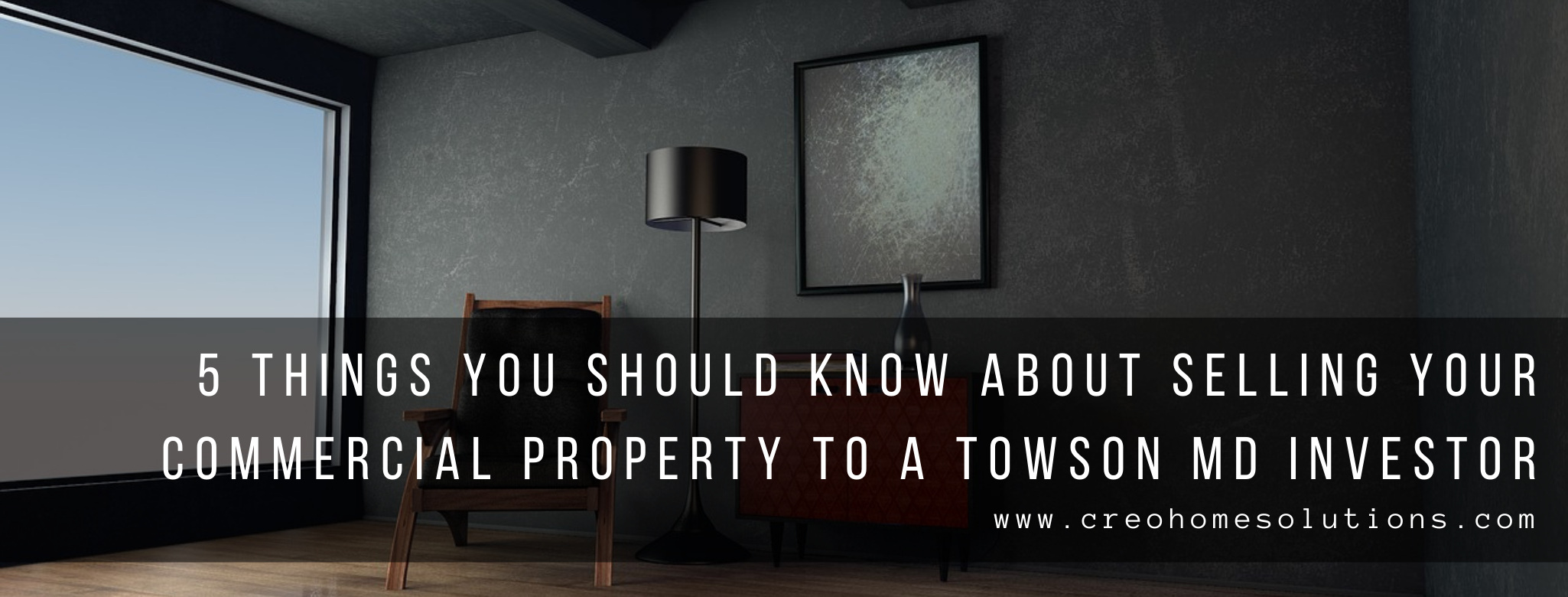 We buy properties in Towson MD