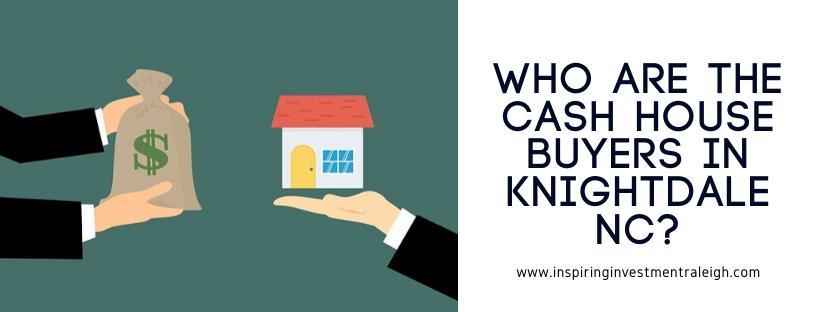We buy properties in Knightdale NC
