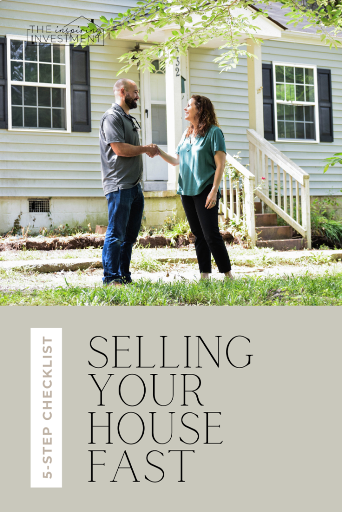 checklist for selling your house fast featured by top Raleigh home investors, Inspiring Investment Raleigh.