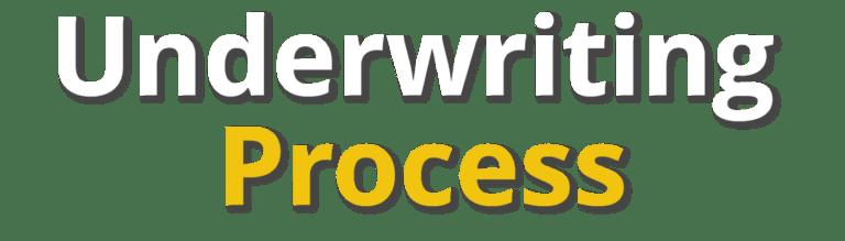 Underwriting Process