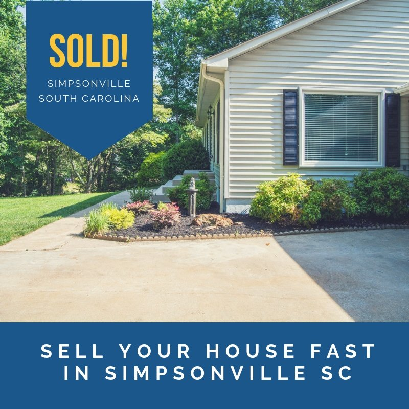 sell your house fast in Simpsonville