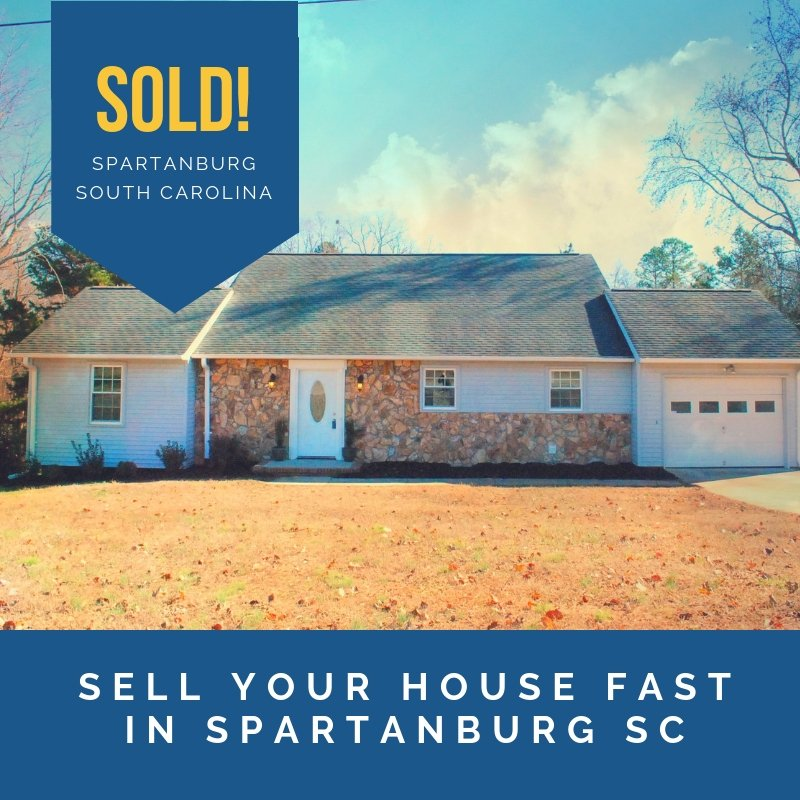 sell your house fast in Spartanburg