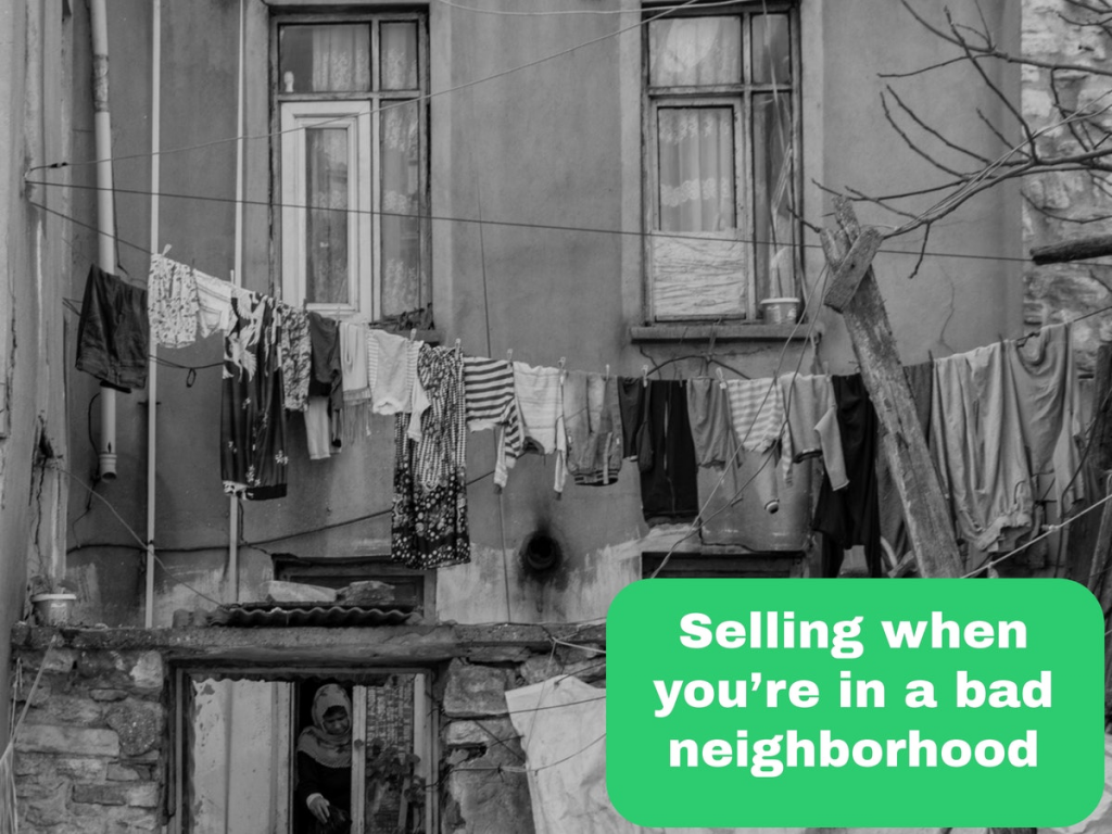 Get Tips on Selling Your Boise House in a Bad Neighborhood