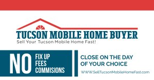 Cash Mobile Home Buyer_Tucson