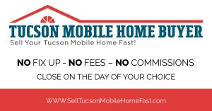 Tucson Mobile Home Cash Buyer
