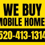 We Buy Mobile Homes Tucson- Bandit Sign