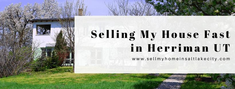 Sell My House In Herriman UT