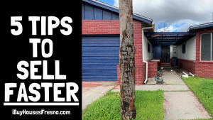 sell your house faster in fresno