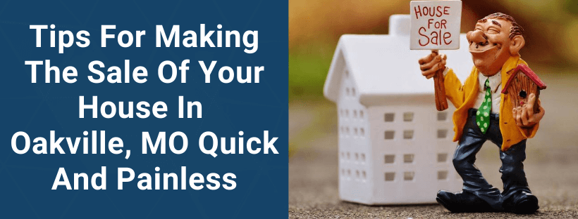 Sell Your House In Oakville MO