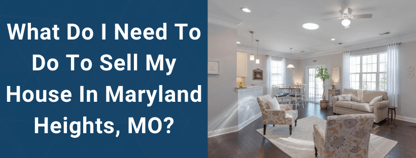 Sell Your House In Maryland Heights MO