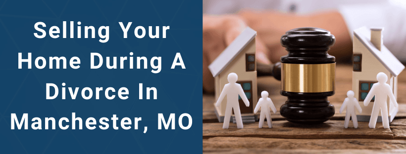Sell Your House In Manchester MO