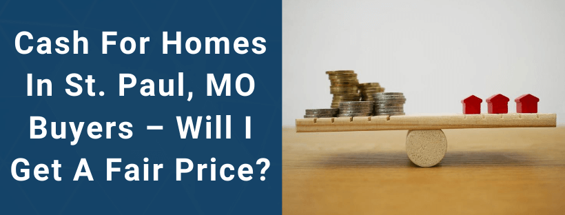 Sell Your House In St. Paul MO