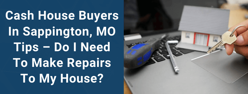 Sell Your House In Sappington MO