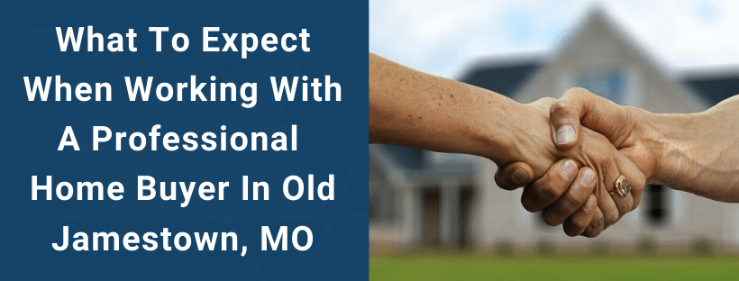 Sell Your House In Old Jamestown MO