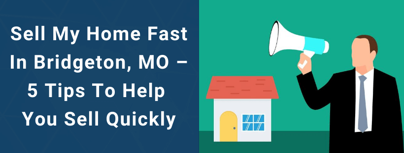 Sell Your House In Bridgeton MO