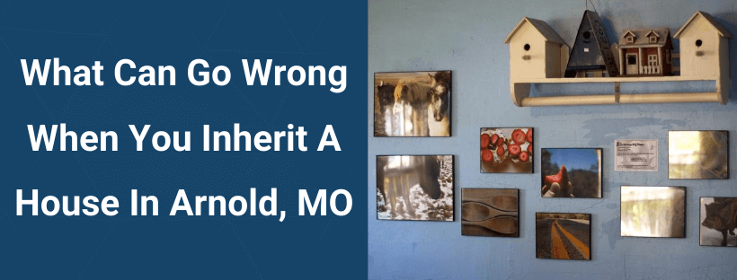 Sell Your House In Arnold MO