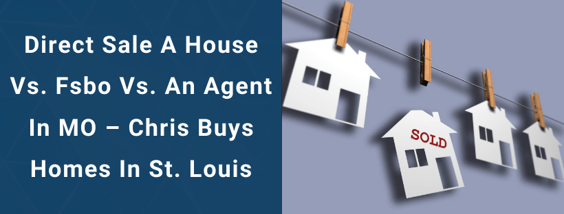 Sell Your House In Missouri