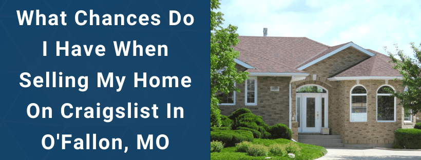 Sell Your House In O'Fallon MO