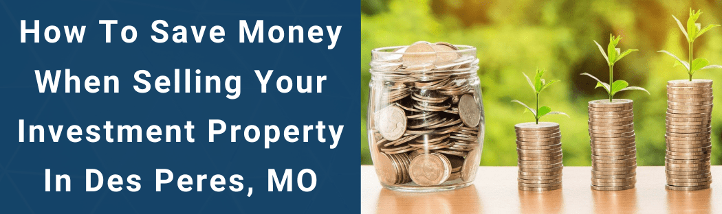 Sell Your House In Des Peres MO