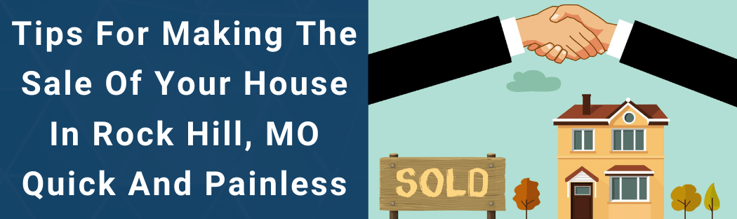 Sell Your House In Rock Hill MO