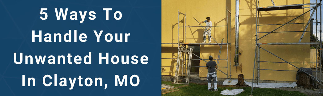 Sell Your House In Clayton MO