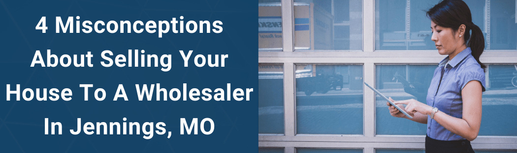 Sell Your House In Jennings MO