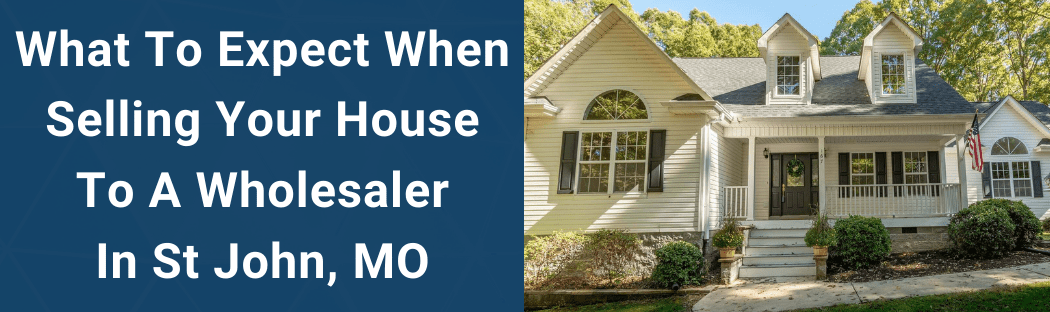 Sell Your House In St John MO