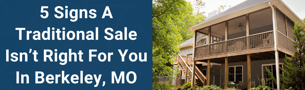 Sell Your House In Berkeley MO