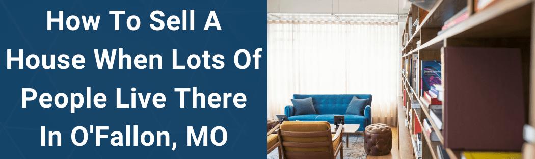 Sell Your House In O'Fallon MO
