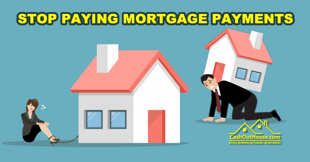 stop paying mortage payment