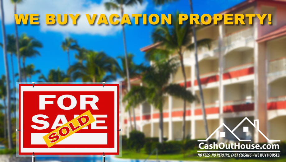 sell my vacation house, home, mobile home, property, condo fast