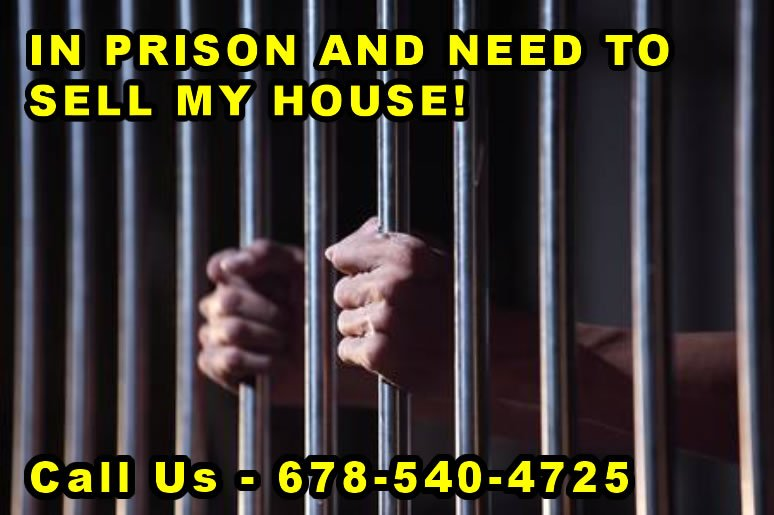 Sell my house while in prison in Georgia