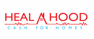 Heal A Hood Cash for Homes